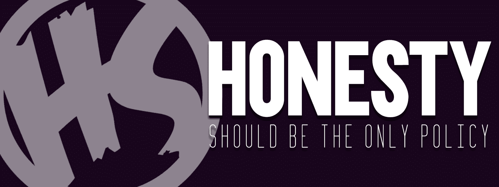 Honesty Should Be The Only Policy Featured Image