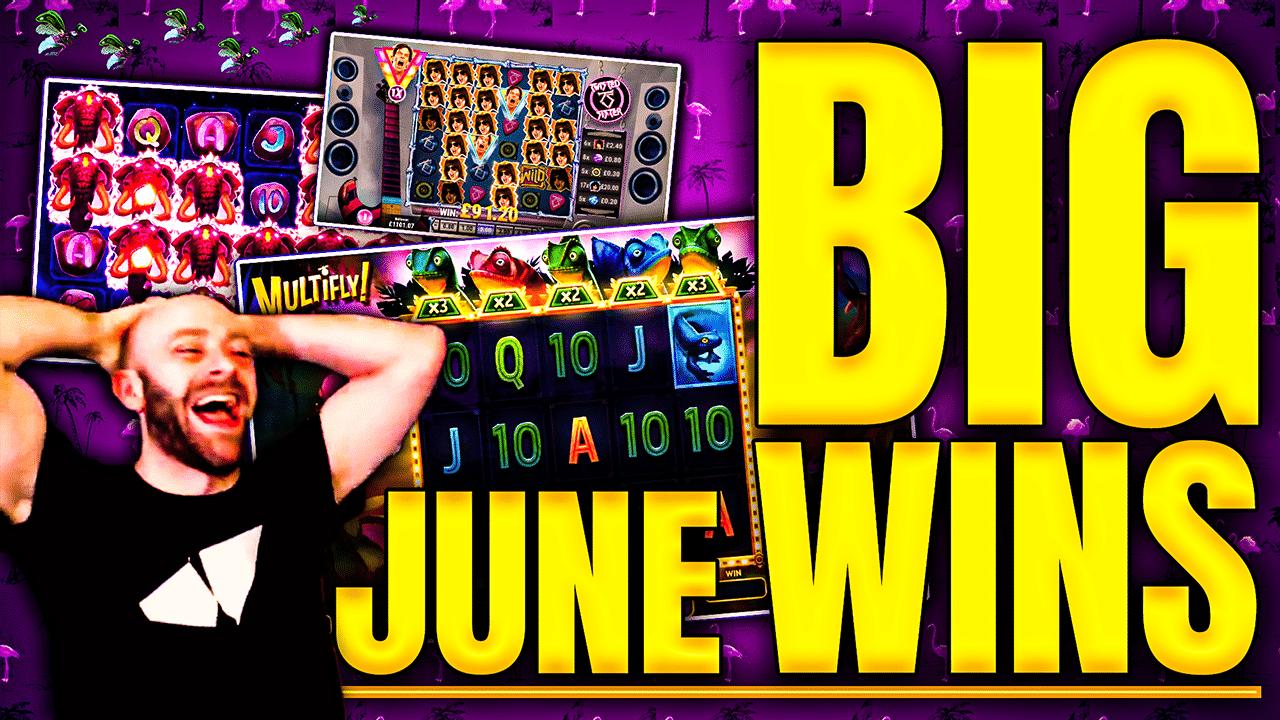 Big Wins of June